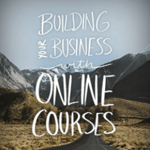 From the blog: Build Your Business With Courses