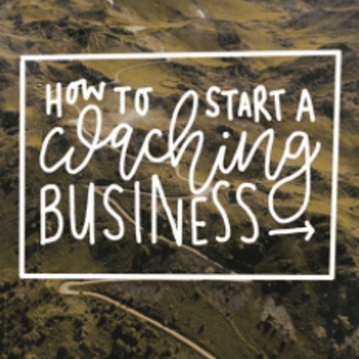 [Article] How To Start A Coaching Business